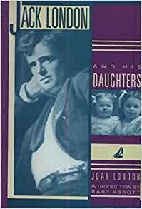 Cover, Jack London and His Daughters