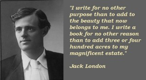 Jack London portrait with quote on writing.